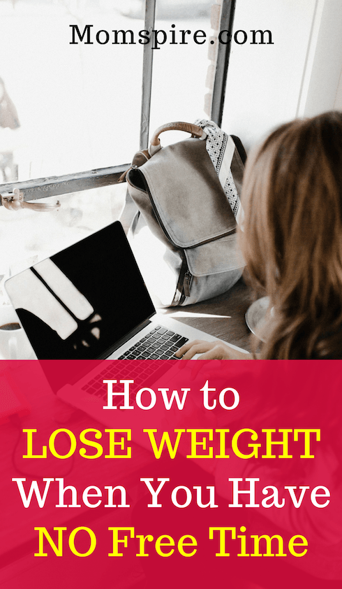 Lose weight when you have NO free time! 7 healthy ways to drop the pounds that don't require hours in the gym or prepping food. Easy to start. Find out all 7 quick diet tips in this article!